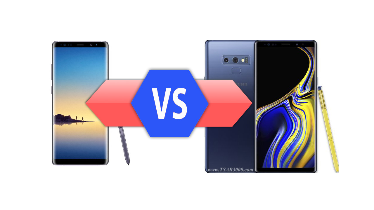 Samsung Galaxy Note8 VS Galaxy Note9