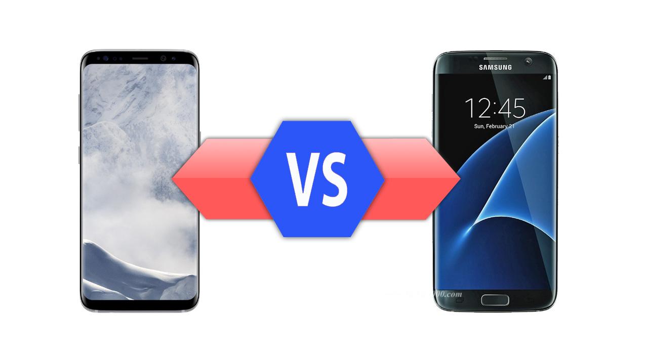 Galaxy S7 Edge VS Galaxy S8